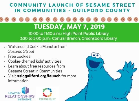 Tuesday, 5/7/19: A Sweet Celebration: Community Launch of Sesame Street in Communities – Guilford Count
