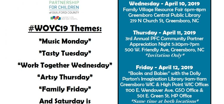 April 8-12, 2019: HRI is proud to partner with the Guilford County Partnership for Children for Week of the Young Child