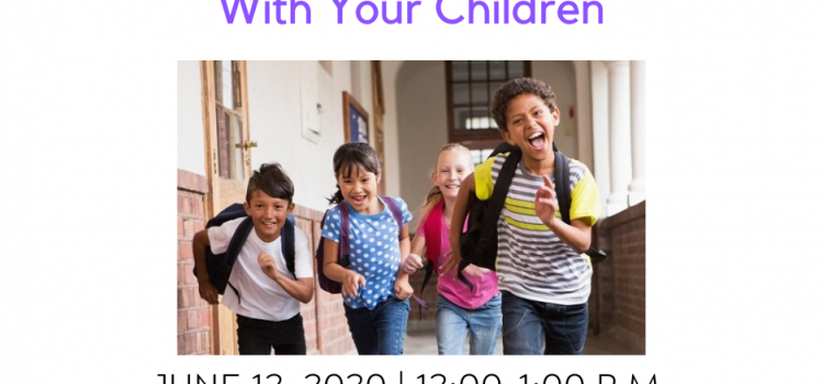 6.12.2020: Navigating Friendship Challenges With Your Children