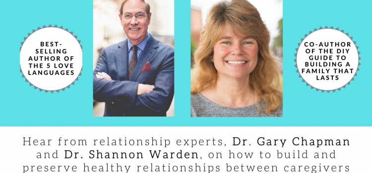9.15.20: When Memories Fade featuring Dr. Gary Chapman and Dr. Shannon Warden