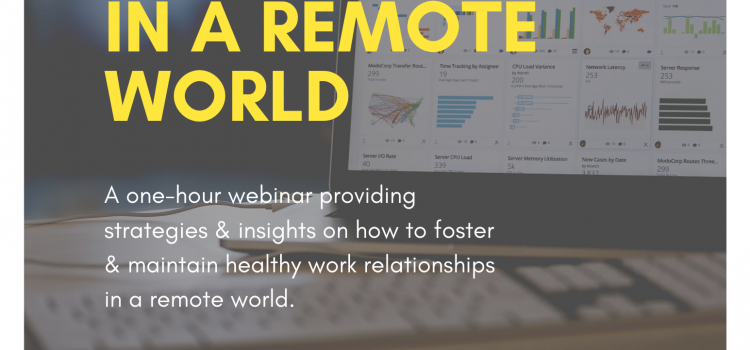 8.19.20 | Healthy Work Relationships in a Remote World