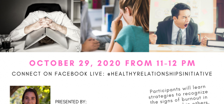 10.29.20 | Recognizing, Overcoming, & Preventing Burnout