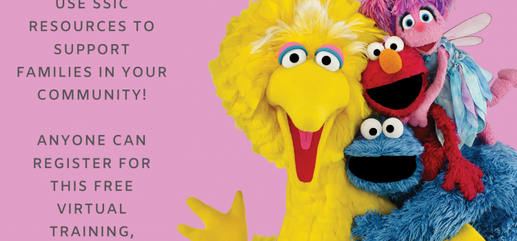 12.2.20 | Sesame Street in Communities Trainings for Professionals Working With Young Children & Their Families