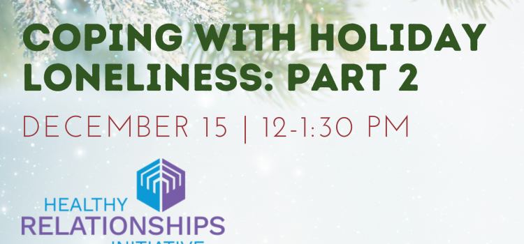 12.15.20 | Coping With Loneliness Part II: A Panel Discussion