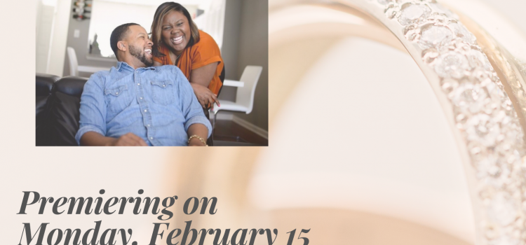 2.15.20 | Young Love Part II: Setting the Tone for a Healthy, Happy, & Safe Marriage