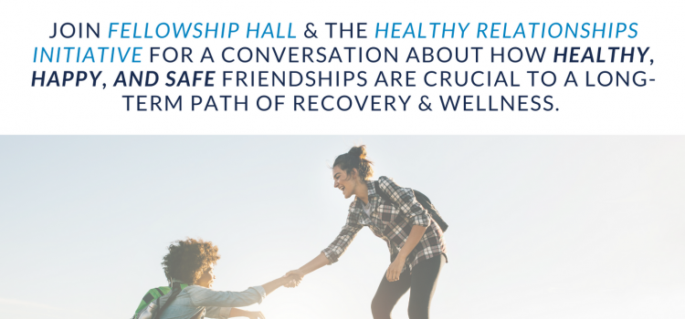 4.6.21 | Walking Together Towards Recovery: It's All About Friendship